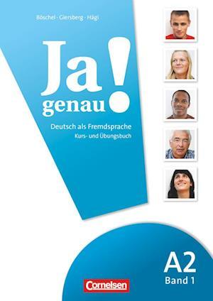 Ja genau! Europäischer Referenzrahmen: A2 - Band 1 - Kurs- und Übungsbuch mit Lösungen und CD