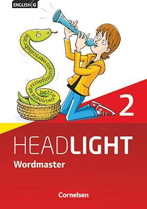 English G Headlight   Allgemeine Ausgabe Band  2: 6. Schuljahr Wordmaster Vokabellernbuch