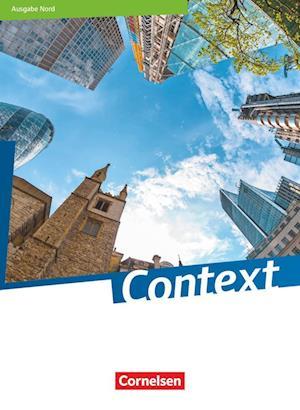 Context - Nord (Bremen/Hamburg/Niedersachsen/Schleswig-Holstein). Schülerbuch