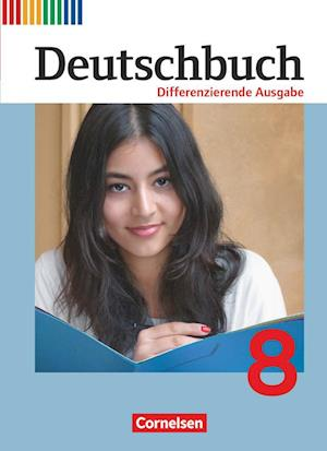 Deutschbuch 8. Schuljahr. Schülerbuch