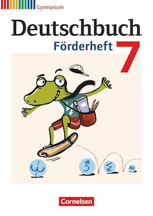Deutschbuch Gymnasium 7. Schuljahr. Förderheft