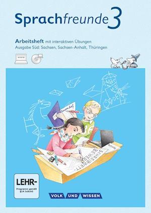 Sprachfreunde 3. Schuljahr - Ausgabe Süd - Arbeitsheft mit interaktiven Übungen auf scook.de