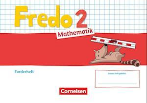 Fredo Mathematik 2. Schuljahr. Ausgabe A - Forderheft