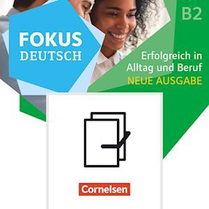 Fokus Deutsch B2 und Brückenkurs B1+ - Erfolgreich in Alltag und Beruf -  Audio-CDs zum Kurs- und Übungsbuch als Paket - Neue Ausgabe