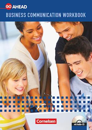 Go Ahead - Business Communication A2-B1. Workbook mit CD