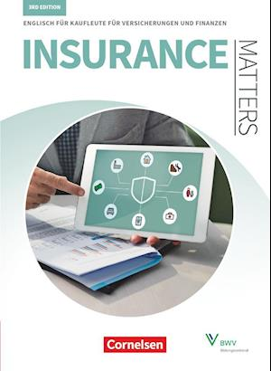 Matters Wirtschaft - Insurance Matters 3rd edition - B1-Mitte B2 - Schülerbuch