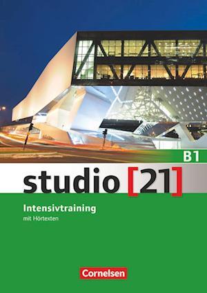 studio [21] - Grundstufe B1: Gesamtband - Intensivtraining mit Hörtexten