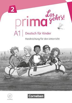 Prima - Los geht's! Band 2 - Handreichungen für den Unterricht mit Kopiervorlagen und Audio-CD
