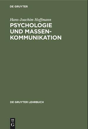 Psychologie und Massenkommunikation