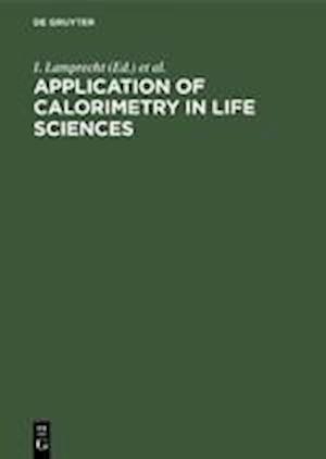 Application of Calorimetry in Life Sciences