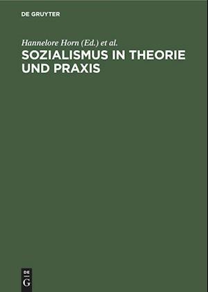 Sozialismus in Theorie und Praxis