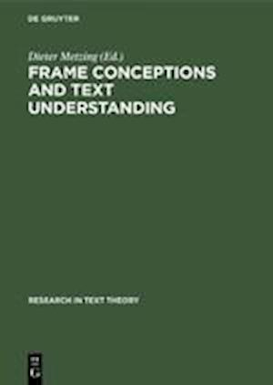 Frame Conceptions and Text Understanding