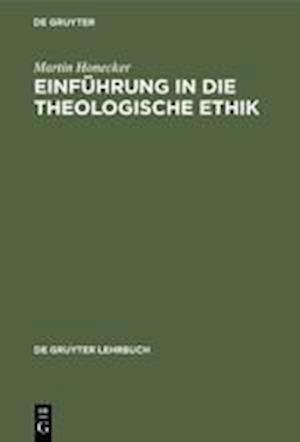 Einführung in die Theologische Ethik
