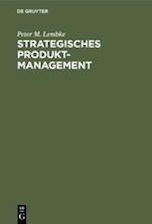 Strategisches Produktmanagement