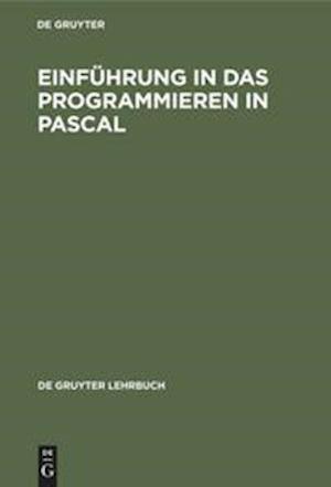 Einführung in das Programmieren in PASCAL
