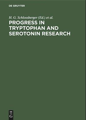 Progress in Tryptophan and Serotonin Research