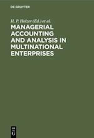 Managerial Accounting and Analysis in Multinational Enterprises
