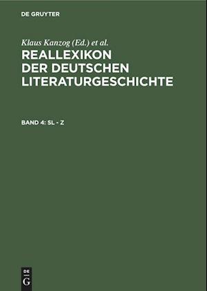 Reallexikon der deutschen Literaturgeschichte, Band 4, Sl - Z