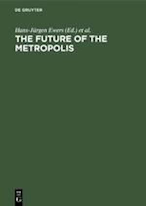 The Future of the Metropolis