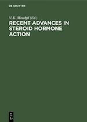 Recent Advances in Steroid Hormone Action