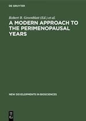 A Modern Approach to the Perimenopausal Years
