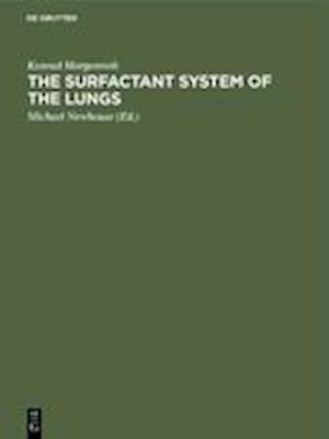 The Surfactant System of the Lungs