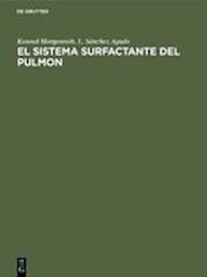 El sistema surfactante del pulmon