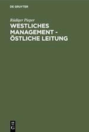 Westliches Management - östliche Leitung