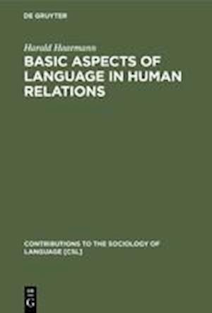 Basic Aspects of Language in Human Relations