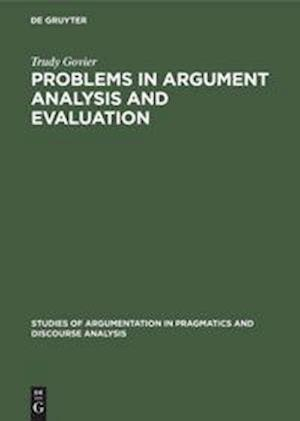 Problems in Argument Analysis and Evaluation