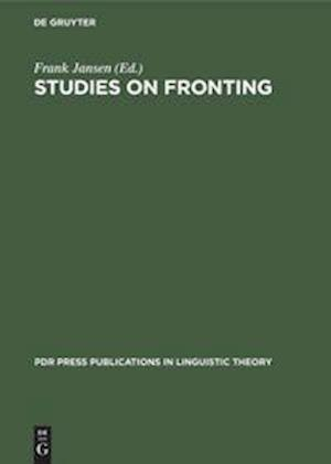 Studies on Fronting