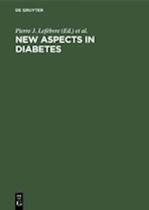 New Aspects in Diabetes