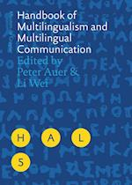 Handbook of Multilingualism and Multilingual Communication (Handbooks of Applied Linguistics HAL)