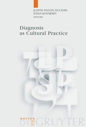 Diagnosis as Cultural Practice