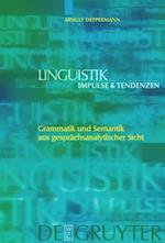 Grammatik Und Semantik Aus Gesprächsanalytischer Sicht
