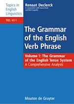 The Grammar of the English Verb Phrase (TOPICS IN ENGLISH LINGUISTICS, nr. 60)