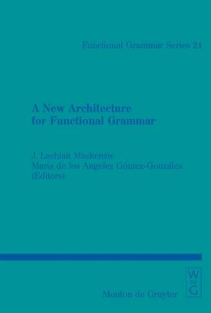 New Architecture for Functional Grammar