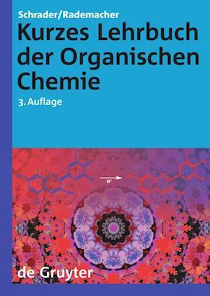 Kurzes Lehrbuch Der Organischen Chemie