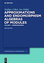 Approximations and Endomorphism Algebras of Modules (Expositions in Mathematics)
