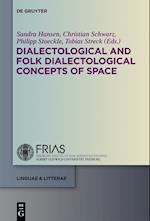 Dialectological and Folk Dialectological Concepts of Space (Linguae & Litterae)