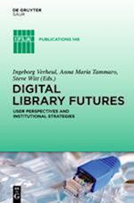 Digital Library Futures (IFLA Publications, nr. 146)