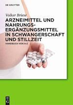 Arzneimittel Und Nahrungsergänzungsmittel in Schwangerschaft Und Stillzeit