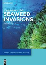 Seaweed Invasions (Marine and Freshwater Botany)