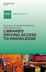 Libraries Driving Access to Knowledge (IFLA Publications, nr. 151)