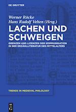 Lachen Und Schweigen (Trends in Medieval Philology)
