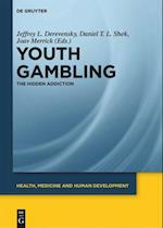 Youth Gambling (Health, Medicine and Human Development)