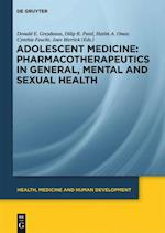 Pharmacotherapeutics in General, Mental and Sexual Health