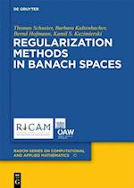 Regularization Methods in Banach Spaces af Thomas Schuster, Bernd Hofmann, Barbara Kaltenbacher