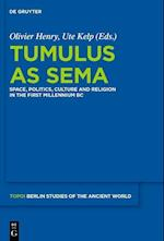 Tumulus As Sema (Topoi/ Berlin Studies of the Ancient World)