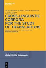 Cross-Linguistic Corpora for the Study of Translations (Text Translation Computational Processing TTCP, nr. 11)